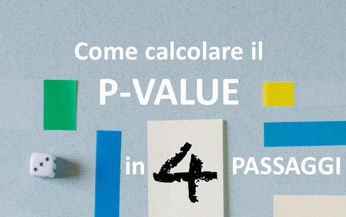 p-value: come calcolarlo in 4 passaggi