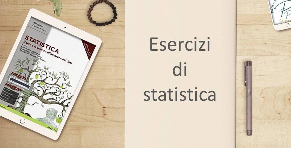 esercizi di statistica: un libro dove trovarne tantissimi